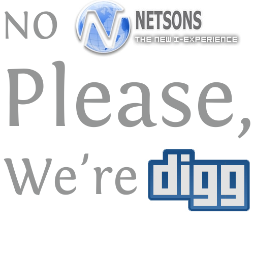 No Netsons, Please We're Digg